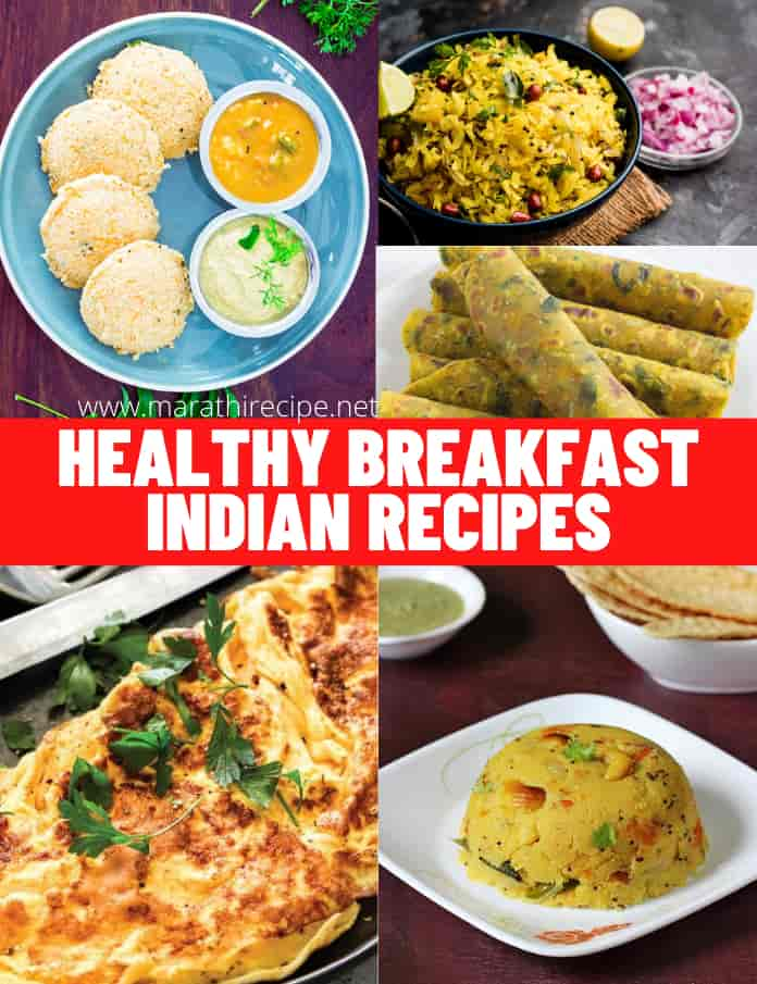 5 Very Easy To Make Healthy Breakfast Indian Recipes